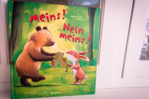 Kinderbuch Meins! Nein, Meins! Ein Buch über das Teilen